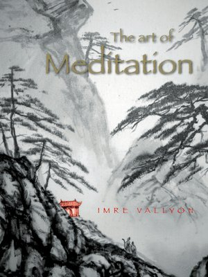 cover image of The Art of Meditation