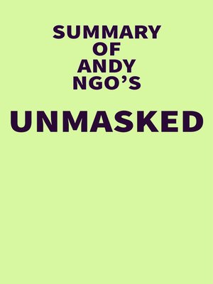 cover image of Summary of Andy Ngo's Unmasked