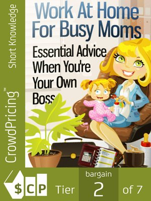 cover image of Work At Home For Busy Moms
