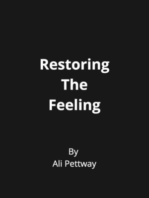 cover image of Restoring the Feeling