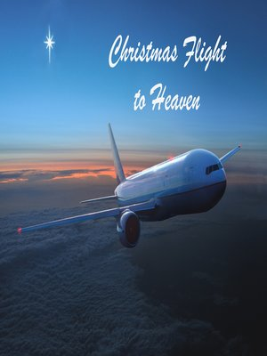 cover image of Christmas Flight to Heaven