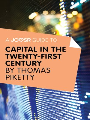 cover image of A Joosr Guide to... Capital in the Twenty-First Century by Thomas Piketty