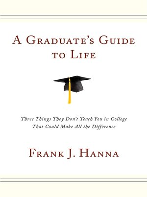 cover image of A Graduate's Guide to Life