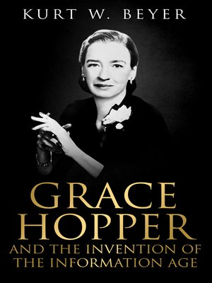 cover image of Grace Hopper and the Invention of the Information Age