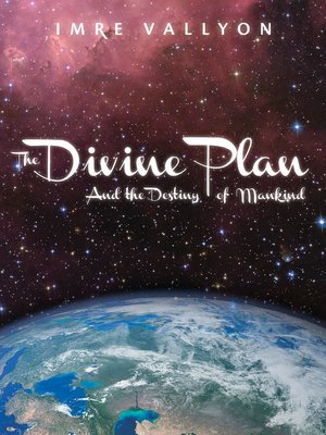 cover image of The Divine Plan and the Destiny of Mankind