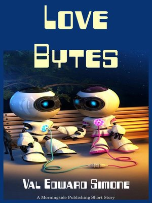 cover image of Love Bytes