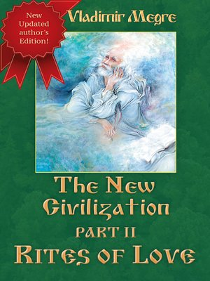 cover image of The New Civilization, Part 2 - Rites of Love