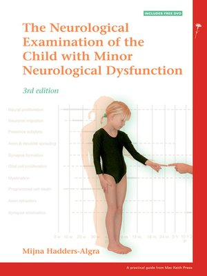 cover image of The Neurological Examination of the Child with Minor Neurological Dysfunction