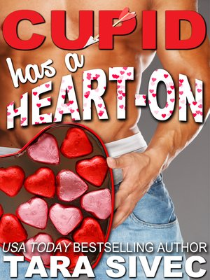 cover image of Cupid Has a Heart-On