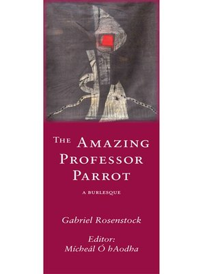 cover image of The Amazing Professor Parrot