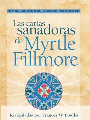 cover image of Las cartas sanadoras de Myrtle Fillmore