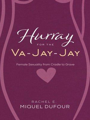 cover image of Hurray for the Va-Jay-Jay