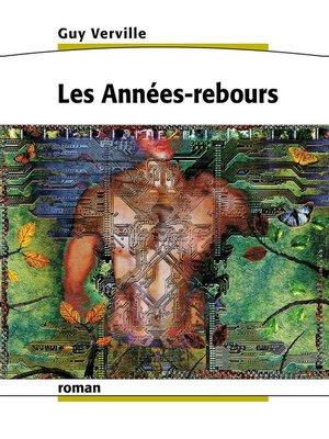 cover image of Les Années-rebours