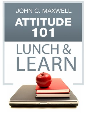 cover image of Attitude 101 Lunch & Learn
