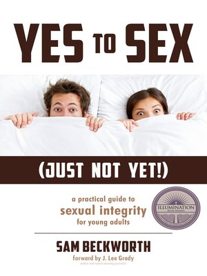 cover image of Yes to Sex...Just Not Yet!