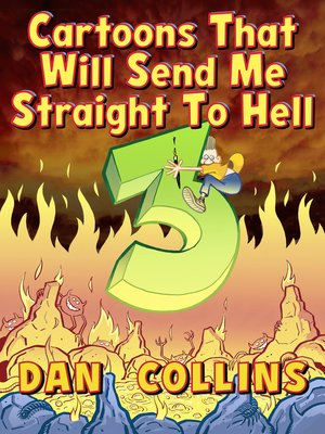 cover image of Cartoons That Will Send Me Straight to Hell 3