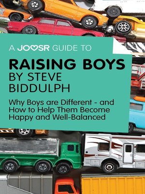 cover image of A Joosr Guide to... Raising Boys by Steve Biddulph
