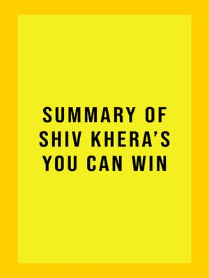 cover image of Summary of Shiv Khera's You Can Win