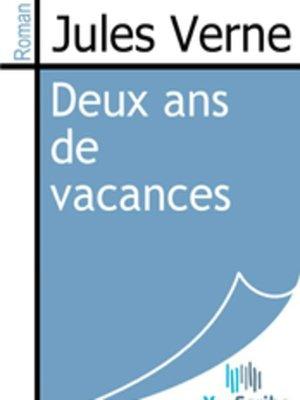 cover image of Deux ans de vacances