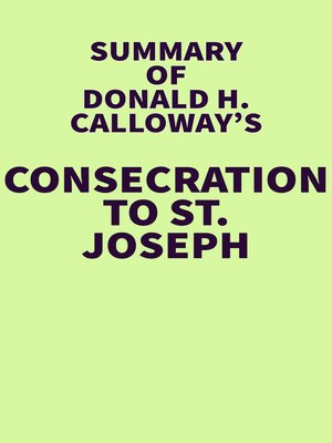 cover image of Summary of Donald H. Calloway's Consecration to St. Joseph