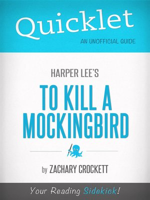cover image of Quicklet on to Kill a Mockingbird by Harper Lee