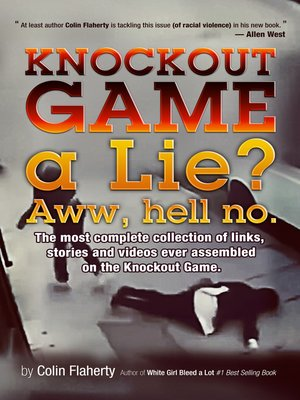 cover image of Knockout Game a Lie?