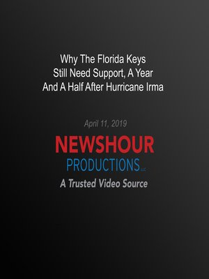 cover image of Why the Florida Keys Still Need Support, a Year And a Half After Hurricane Irma