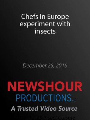 cover image of Chefs in Europe experiment with insects