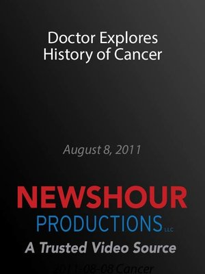 cover image of Doctor Explores History of Cancer