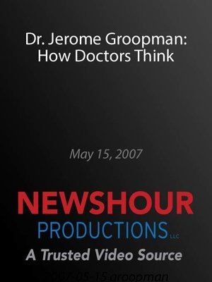 cover image of Dr. Jerome Groopman: How Doctors Think