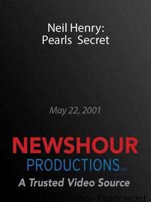 cover image of Neil Henry: Pearls Secret
