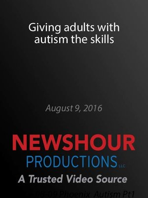 cover image of Giving adults with autism the skills