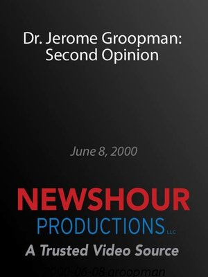 cover image of Dr. Jerome Groopman: Second Opinion
