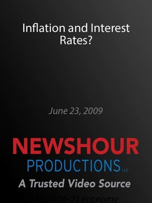 cover image of Inflation and Interest Rates?