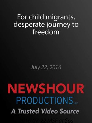 cover image of For child migrants, desperate journey to freedom