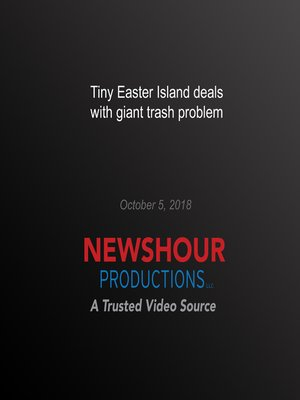 cover image of Tiny Easter Island deals with giant trash problem