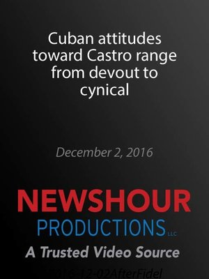 cover image of Cuban attitudes toward Castro range from devout to cynical