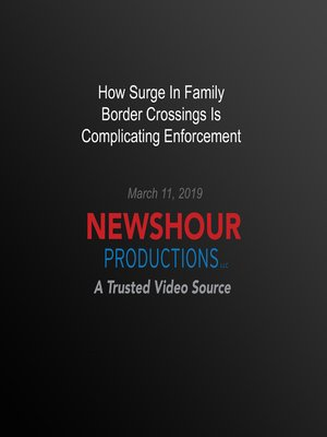 cover image of How Surge In Family Border Crossings Is Complicating Enforcement