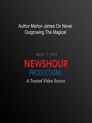 cover image of Author Marlon James On Never Outgrowing The Magical