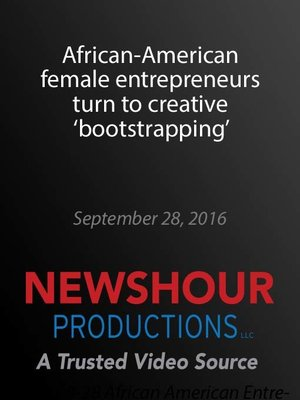 cover image of African-American female entrepreneurs turn to creative 'bootstrapping'