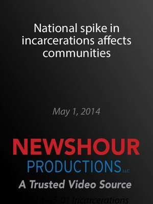cover image of National spike in incarcerations affects communities