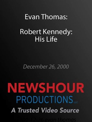 cover image of Evan Thomas - Robert Kennedy: His Life