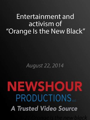"""cover image of Entertainment and activism of """"Orange Is the New Black"""""""