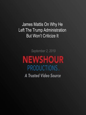 cover image of James Mattis On Why He Left The Trump Administration But Won't Criticize It