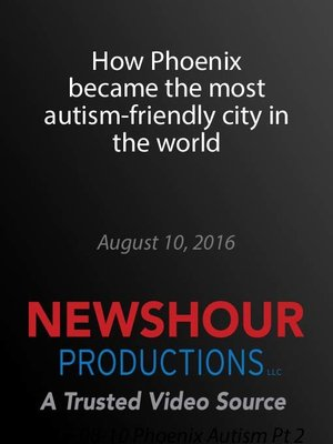 cover image of How Phoenix became the most autism-friendly city in the world