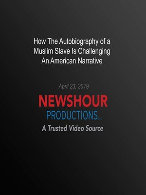 cover image of How the Autobiography of a Muslim Slave Is Challenging An American Narrative