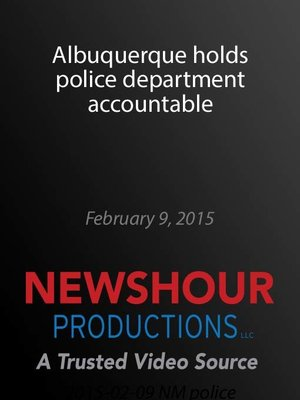 cover image of Albuquerque holds police department accountable