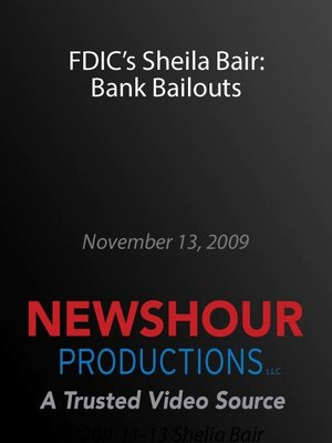 cover image of FDIC's Sheila Bair: Bank Bailouts