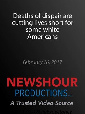 cover image of Deaths of dispair are cutting lives short for some white Americans