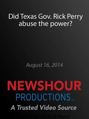 cover image of Did Texas Gov. Rick Perry abuse the power